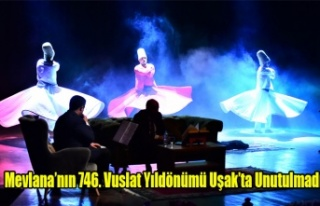 Mevlana'nın 746. Vuslat Yıldönümü Uşak'ta...