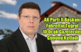 AK Parti İl Başkanı Fahrettin Tuğrul 10 Ocak Gazeteciler...