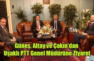 GÜNEŞ, ALTAY VE ÇAKIN'DAN UŞAKLI PTT GENEL...