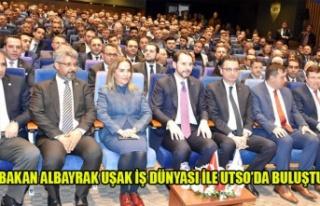 BAKAN ALBAYRAK UŞAK İŞ DÜNYASI İLE UTSO'DA...