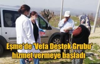 Eşme'de 'Vefa Destek Grubu' hizmet...