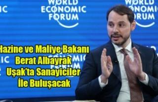 HAZİNE VE MALİYE BAKANI BERAT ALBAYRAK UŞAK'TA...
