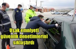 Uşak giriş ve çıkışları polis tarafından kontrol...