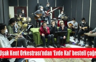 Uşak Kent Orkestrası'ndan vatandaşlara 'Evde...