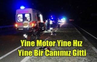 UŞAK'TA MOTOR KAZASINA 20 YAŞINDAKİ GENÇ...