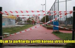 Uşak'ta parklarda şeritli korona virüs önlemi