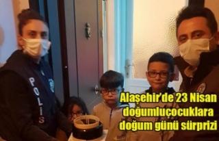 Alaşehir'de 23 Nisan doğumlu çocuklara doğum...