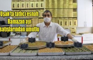 Uşak'ta tatlıcı esnafı Ramazan ayı satışlarından...