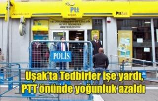 Uşak'ta Tedbirler işe yardı, PTT önünde...