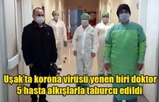 Uşak'ta korona virüsü yenen biri doktor 5 hasta...