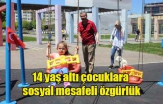 14 yaş altı çocuklara sosyal mesafeli özgürlük