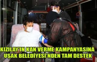 KIZILAY'IN KAN VERME KAMPANYASINA UŞAK BELEDİYESİ'NDEN...