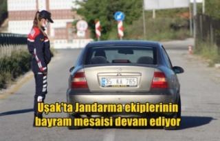Uşak'ta Jandarma ekiplerinin bayram mesaisi...