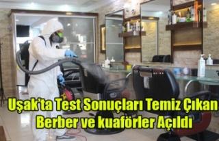 Uşak'ta Test Sonuçları Temiz Çıkan Berber...