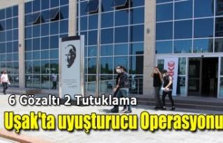 Uşak'ta uyuşturucu operasyonu: 6 gözaltı,...