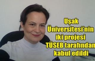 Uşak Üniversitesi'nin iki projesi TÜSEB tarafından...