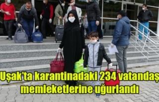 Uşak'ta karantinadaki 234 vatandaş memleketlerine...