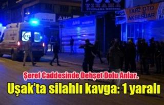 Uşak'ta silahlı kavga: 1 yaralı