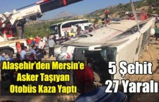 Alaşehir'den Mersin'e askerleri taşıyan...
