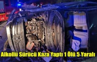 Alkollü Sürücü Kaza Yaptı 1 ölü 5 yaralı