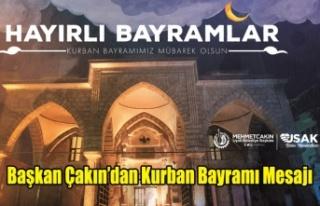 Başkan Çakın'dan Kurban Bayramı Mesajı