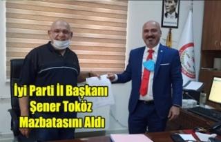 İyi Parti Uşak İl Başkanı Şener Toköz Mazbatasını...