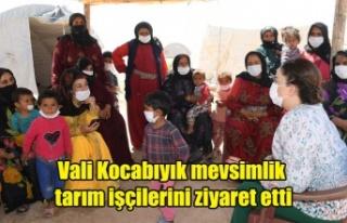 Vali Kocabıyık'tan mevsimlik tarım işçilerine...