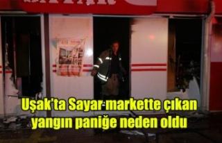 Uşak'ta Sayar markette çıkan yangın paniğe...