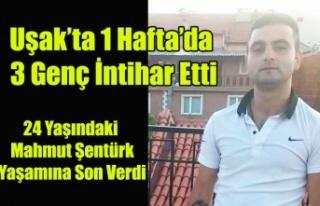 Uşak'ta 24 yaşında ki Mahmut Şentürk Yaşamına...