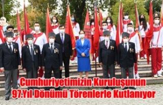 Cumhuriyetimizin Kuruluşunun 97.Yıl Dönümü Törenlerle...