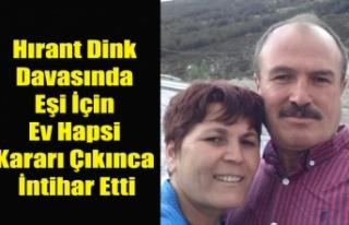 HRANT DİNK DAVASINDA EV HAPSİ KARARI VERİLEN ESKİ...