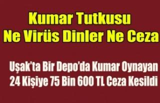 Uşak'ta Bir Depo'da Kumar Oynayan 24 Kişiye...