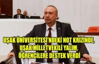 UŞAK ÜNİVERSİTESİ'NDEKİ NOT KRİZİNDE, UŞAK...