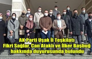 AK Parti Uşak İl Teşkilatı Fikri Sağlar, Can...