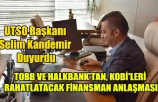 TOBB VE HALKBANK, KOBİ'LERİ RAHATLATACAK FİNANSMAN...