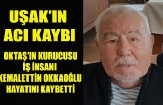 OKTAŞ'IN KURUCUSU KEMALETTİN OKKAOĞLU YAŞAMINI...