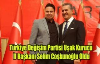 Türkiye Değişim Partisi Uşak İl Başkanı Selim...
