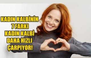 KADIN KALBİNİN 7 FARKI KADIN KALBİ DAHA HIZLI ÇARPIYOR!