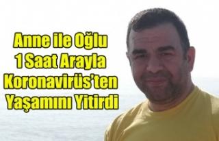 ANNE OĞUL 1 SAAT ARAYLA KORONAVİRÜS'TEN YAŞAMINI...