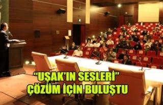 """""""UŞAK'IN SESLERİ"""" ÇÖZÜM İÇİN BULUŞTU"""