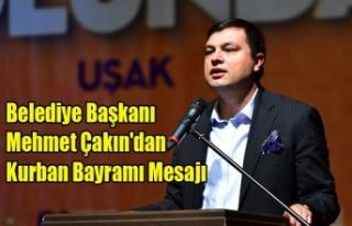 Belediye Başkanı Mehmet Çakın'dan Kurban...