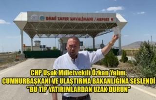 CHP Uşak Milletvekili Özkan Yalım, CUMHURBAŞKANI...