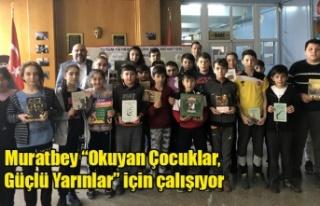 """Muratbey """"Okuyan Çocuklar, Güçlü Yarınlar""""..."""
