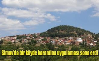 Simav'da bir köyde karantina uygulaması sona erdi
