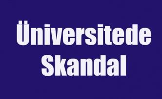 Uşak Üniversitesinde Skandal