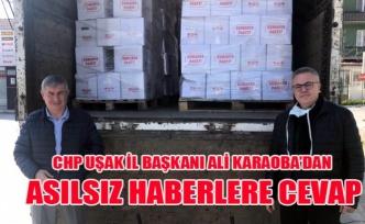 CHP UŞAK İL BAŞKANI ALİ KARAOBA'DAN ASILSIZ HABERLERE CEVAP
