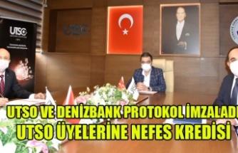 UTSO ÜYELERİNE DENİZBANK'DAN DÜŞÜK FAİZLİ NEFES KREDİSİ