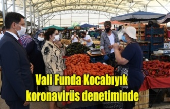 Vali Funda Kocabıyık koronavirüs denetimlerine katıldı