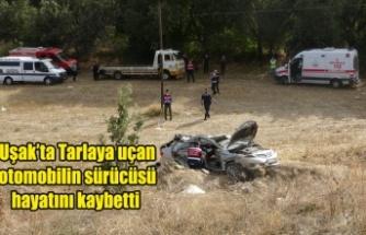 Uşak'ta tarlaya düşen otomobilin sürücüsü hayatını kaybetti