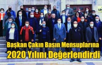 Başkan Çakın Basın Mensuplarına 2020 Yılını Değerlendirdi